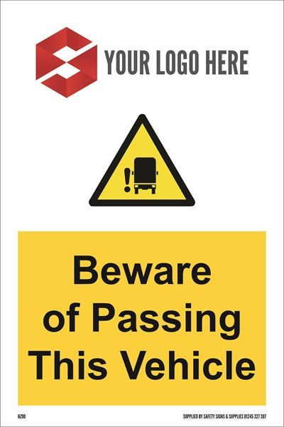 200mm x 300mm Beware of passing this vechicle