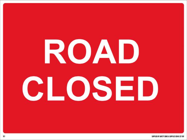 600mm x 450mm Road Closed