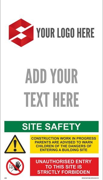 525mm x 300mm  Site Safety Sign